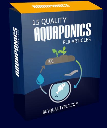15 Quality Aquaponics PLR Articles