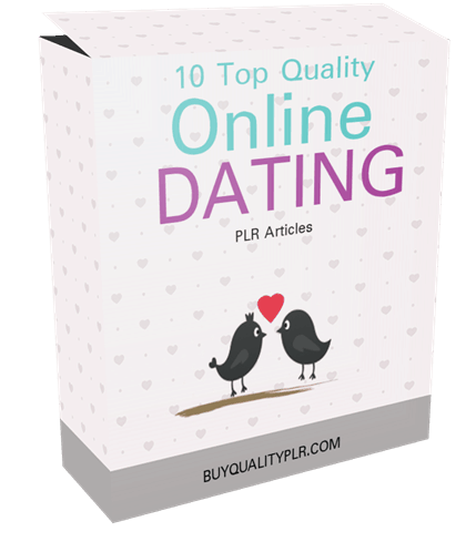 10 Top Quality Online Dating PLR Articles