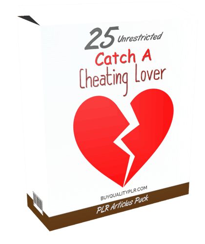 25 Unrestricted Catch A Cheating Lover PLR Articles Pack