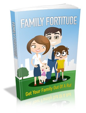 Family Fortitude Master resell rights eBook