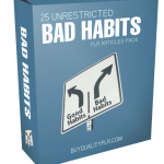 25 Unrestricted Bad Habits PLR Articles Pack