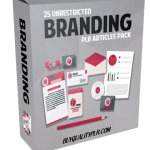 25 Unrestricted Branding PLR Articles Pack