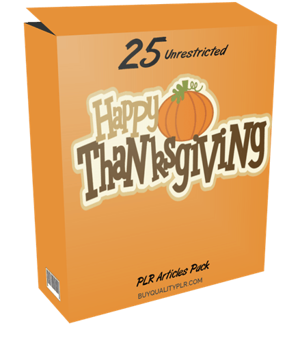 25 Unrestricted Happy Thanksgiving PLR Articles Pack