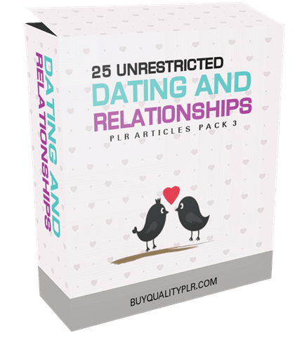 25 Unrestricted Dating and Relationships PLR Articles Pack V3