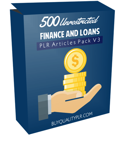 500 Unrestricted Finance and Loans PLR Articles Pack V3