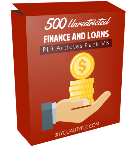500 Unrestricted Finance and Loans PLR Articles Pack V5