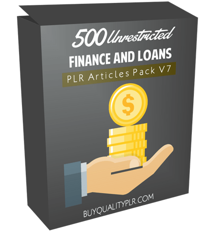 500 Unrestricted Finance and Loans PLR Articles Pack V7