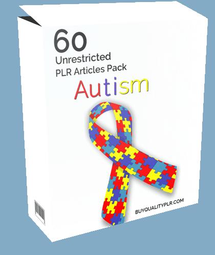 60 Unrestricted Autism PLR Articles Pack