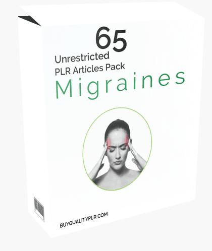 65 Unrestricted Migraines PLR Articles Pack