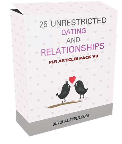 25 Unrestricted Dating and Relationships PLR Articles Pack V9