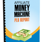 Affiliate Money Machine PLR Report