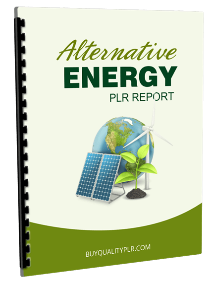 Alternative Energy PLR Report