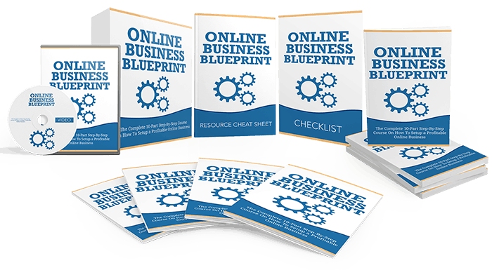 A Complete 10 Part Step By Online Business Blueprint