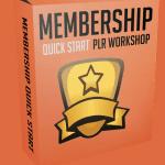Membership Quick Start PLR Workshop