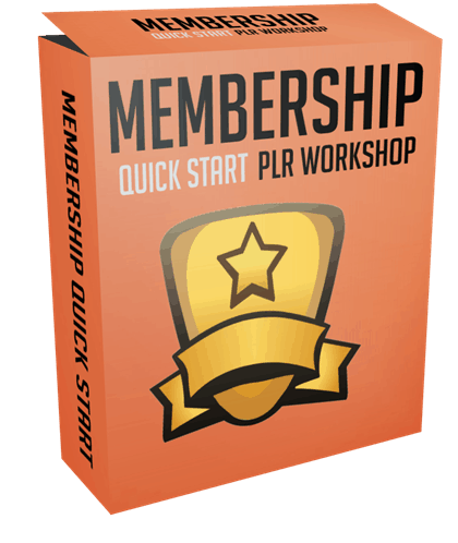 Membership Quick Start PLR Workshop