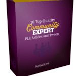 10 Top Quality Community Expert PLR Articles and Tweets