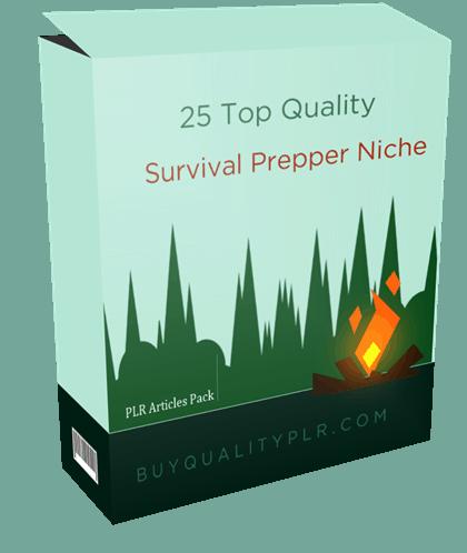 25 Top Quality Survival Prepper Niche PLR Articles Pack