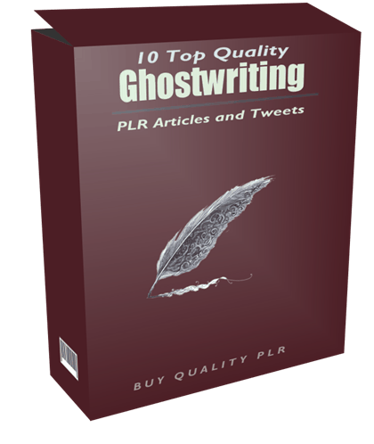 10 Top Quality Ghostwriting PLR Articles and Tweets