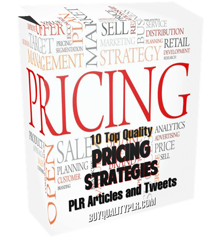 10 Top Quality Pricing Strategies Plr Articles And Tweets Plr Content