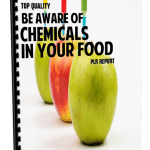 Top Quality Be Aware of Chemicals in Your Food PLR Report