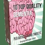 10 Top Quality Dementia PLR Articles and Tweets