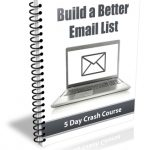 Build a Better Email List PLR Newsletter eCourse
