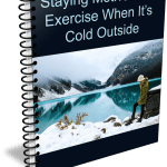 Top Quality How to Stay Motivated to Exercise When It's Cold Outside PLR Report