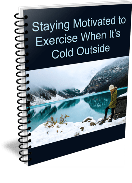 Stay Motivated to Exercise When It's Cold Outside PLR Report