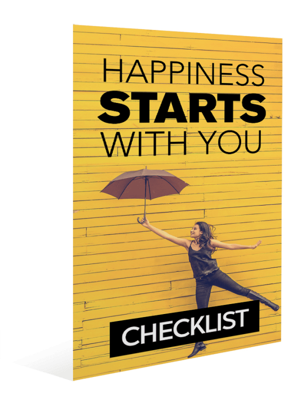 HAPPINESS STARTS WITH YOU CHECKLIST