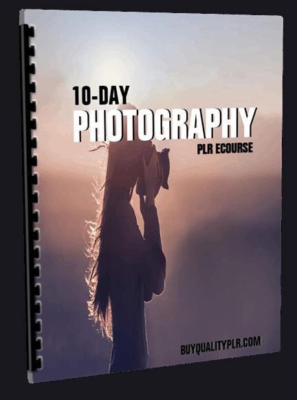 10-Day Photography PLR ECourse