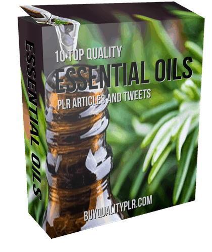 10 Top Quality Essential Oils PLR Articles and Tweet