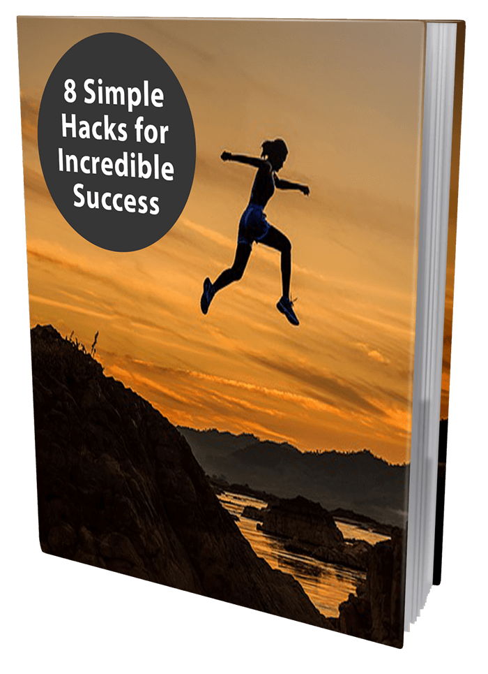 8 Simple Hacks For Incredible Success Ebook
