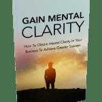 Gain Mental Clarity Ebook