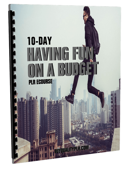 10-Day Having Fun on a Budget PLR ECourse