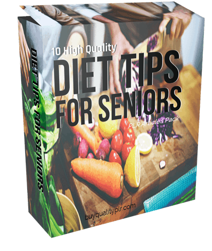 10 High Quality Diet Tips For Seniors PLR Articles Pack