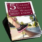 5 Cardio Secrets Every Women Must Know Ebook