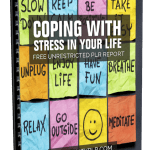 Coping With Stress In Your Life Free Unrestricted PLR Report