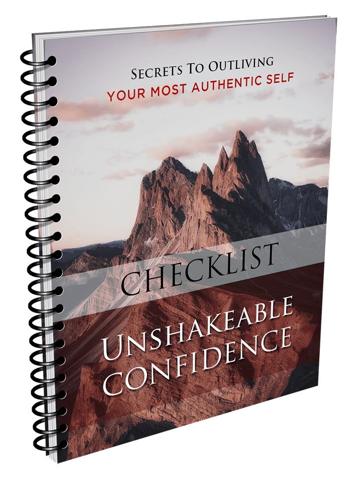 Unshakeable Confidence Checklist