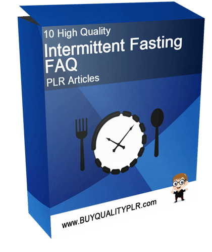 10 High Quality Intermittent Fasting FAQ PLR Articles