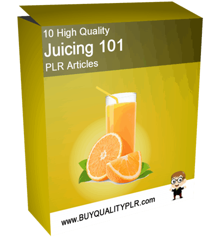 10 High Quality Juicing 101 PLR Articles