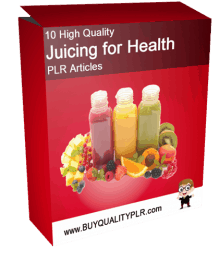 10 High Quality Juicing for Health PLR Articles