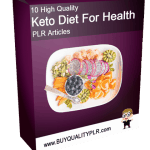 10 High Quality Keto Diet For Health PLR Articles Pack