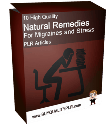 10 High Quality Natural Remedies For Migraines and Stress PLR Articles