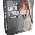 10 Top Quality Math & Your Child Articles and Tweets