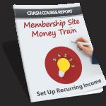 Membership Site Money Train PLR Lead Magnet Report