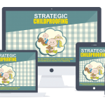 Strategic Childproofing PLR Lead Magnet Front End and Upgrade