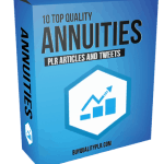 10 Top Quality Annuities PLR Articles and Tweets
