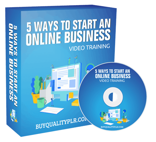 5 Ways to Start an Online Business Video Training Course