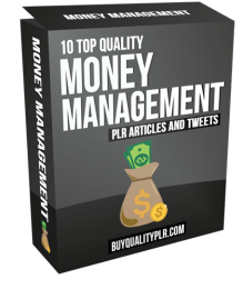 10 Top Quality Money Management PLR Articles and Tweets