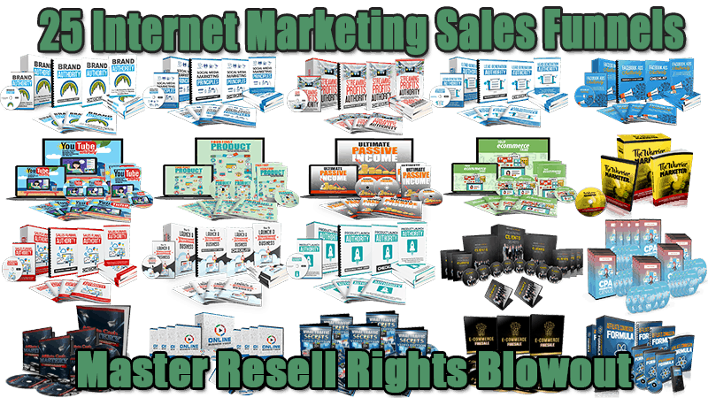 25 Internet Marketing Sales Funnels Master Resell Rights Blowout